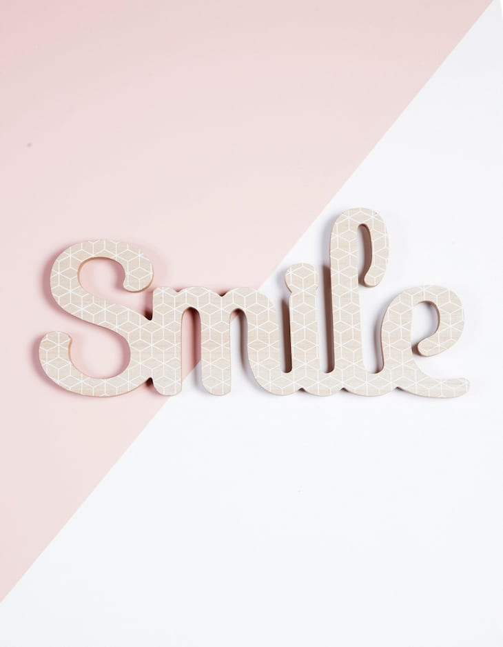Smile' sign