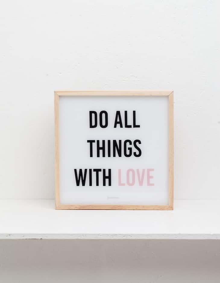 Do all things with love illuminated sign