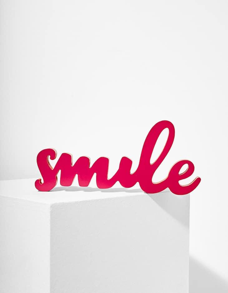 Mini 'Smile' sign