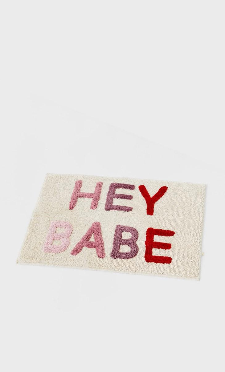 Hey babe rug