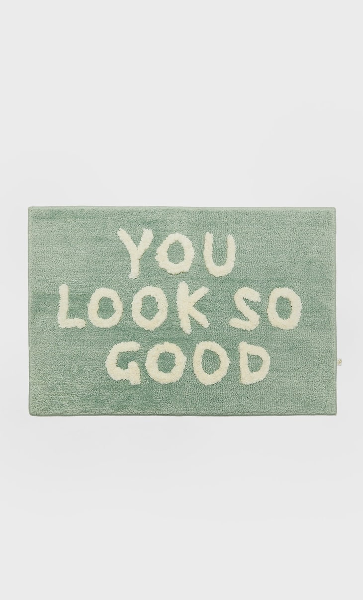 'You look good' rug